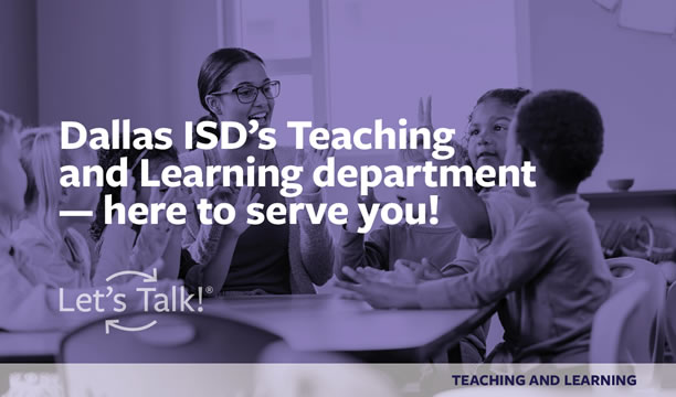 Dallas ISD Teaching and Learning
