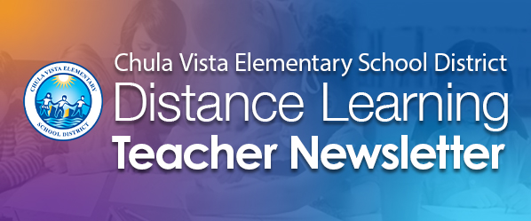 Chula Vista Elementary School District News Distance Learning Update