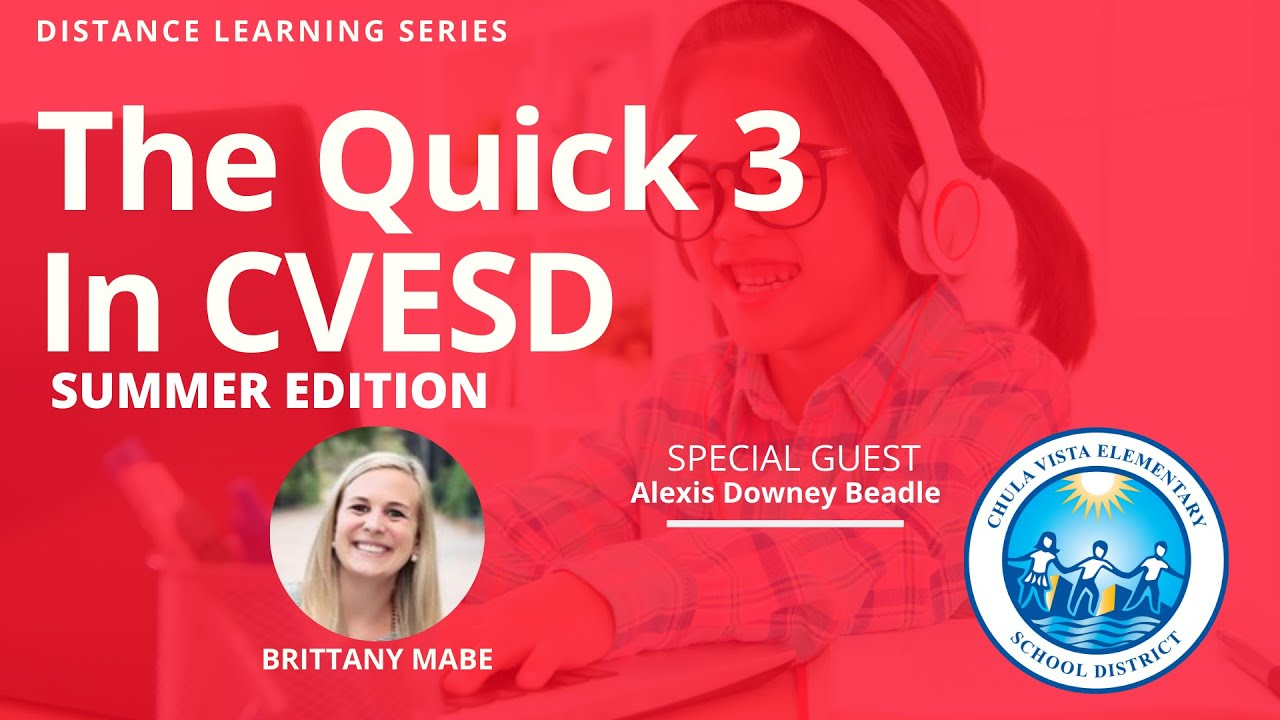 The Quick 3 in CVESD - Alexis Downey Beadle