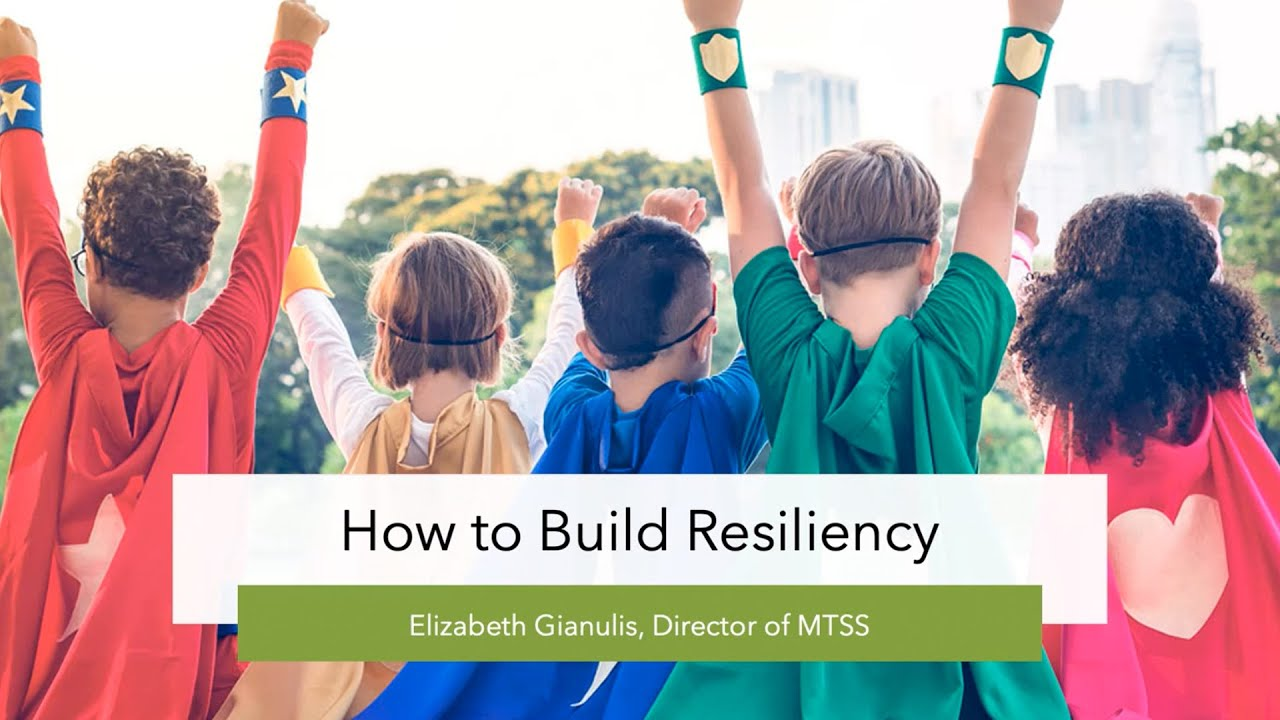 How to Build Resiliency Parent Workshop