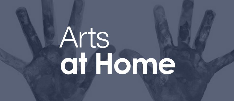 Arts at Home